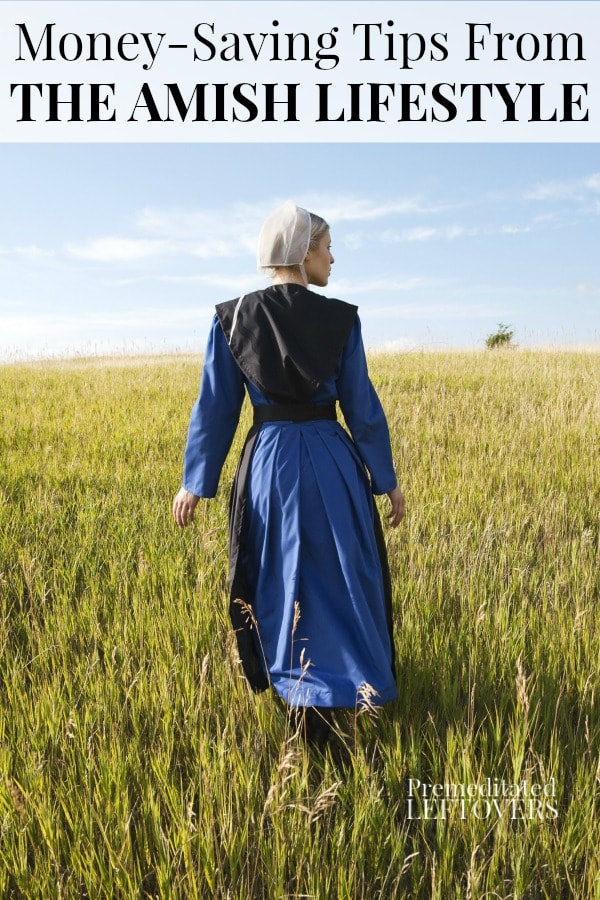 Need to simplify and save money? Here is how you can apply some of the money-saving tips of the Amish lifestyle to your life to help you save money. Frugal life hacks.