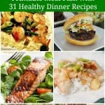 Healthy, Quick & Easy Meal Plan – 31 Recipes & Printable Menu Plan