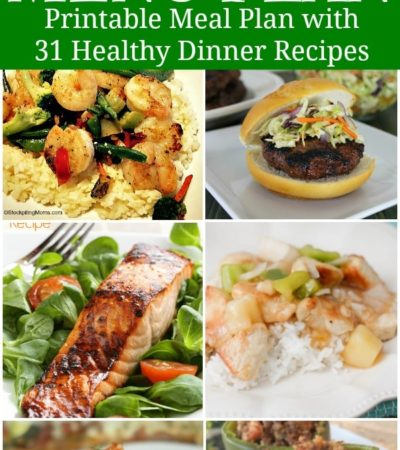 31 Healthy, Quick and Easy Recipes - Printable Meal Plan