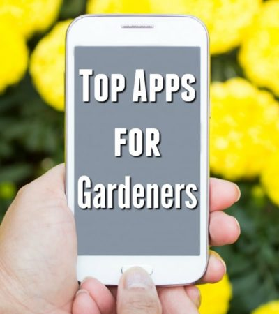 Did you know your smart phone holds a lot of helpful information about gardening? Find it all here with these Top Apps for Gardeners!