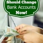 Why You Should Change Bank Accounts Now