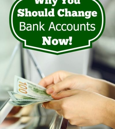 Check out these reasons why you should change bank accounts now. It may be time for you to switch in order to get the most out of your bank or credit union!