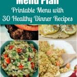 Quick, Easy, & Healthy Dinner Menu Plan