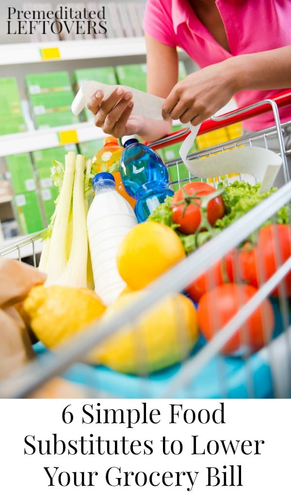 If you are looking to spend less on groceries, try these 6 simple food substitutions to lower your grocery bill while still eating your favorite meals!