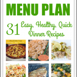 Easy and Healthy Dinner Meal Plan – A Month of Recipes