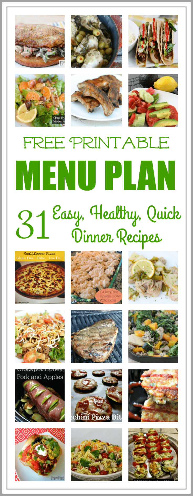 Easy and Healthy Dinner Meal Plan for July and a printable menu plan. This easy and healthy dinner meal plan includes 31 quick and easy dinner recipes and 4 dessert recipes: A full month of healthy dinners for your family!