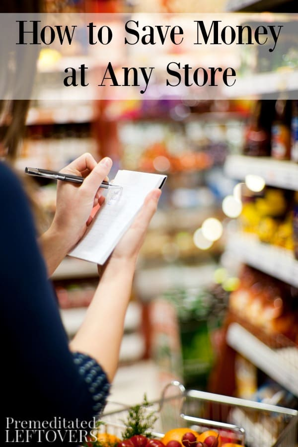 While each store has their own deals, a few strategies will help you save anywhere. Here are some tips on how to save money in any store.