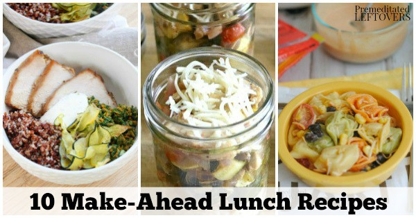 These 10 Make-Ahead Lunch Recipes will help you save time on meal prep during the week while eating home cooked lunches on the go.