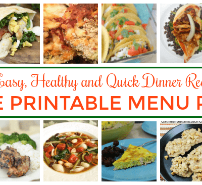 Healthy dinner meal plan with printable menu plan and 31 quick and easy recipes