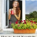 How to Avoid Negativity in Your Daily Life