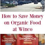 How to Save on Organic Food at Winco