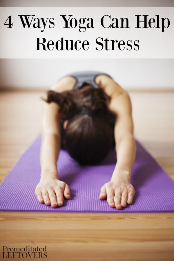 If you are looking for natural stress relief, yoga is one of the best practices you can add to your daily life. Here are 4 ways yoga can help reduce stress.