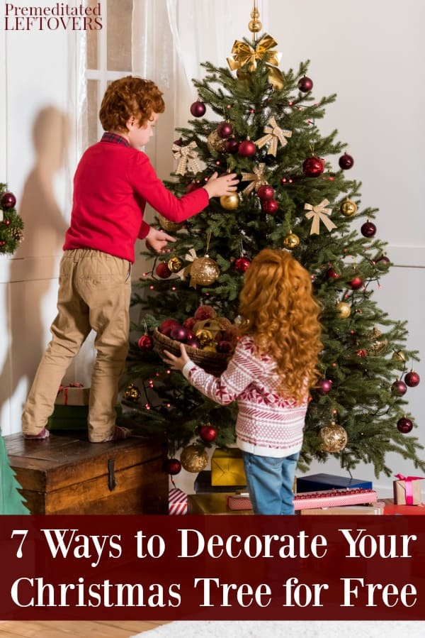 You don't need to break the bank to have a beautiful Christmas tree! Here are 7 ways to decorate your Christmas tree for free.