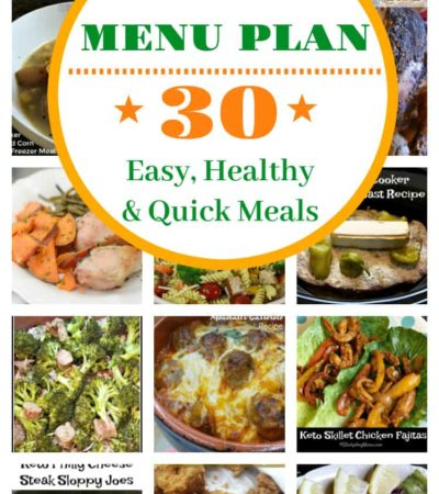 November Menu Plan with 30 healthy dinner recipes that are quick and easy to make.