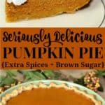 The best pumpkin pie recipe - extra spices and brown sugar make this a super delicious pumpkin pie recipe