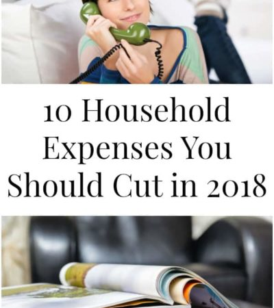 10 Household Expenses You Should Cut in 2018