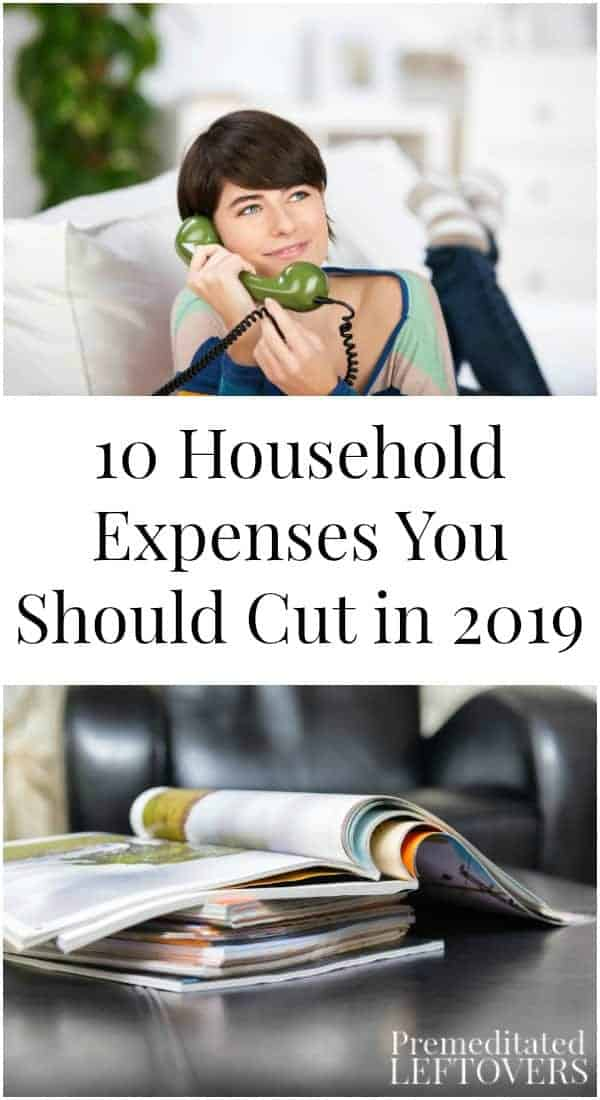 10 Household Expenses You Should Cut in 2019