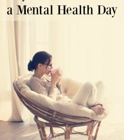 Why You Should Take a Mental Health Day