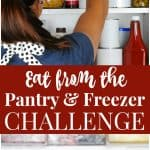 Eat from the Freezer and Pantry Challenge