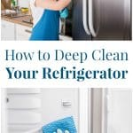 How to Deep Clean Your Refrigerator