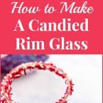 How to Make A Candied Rim Glass