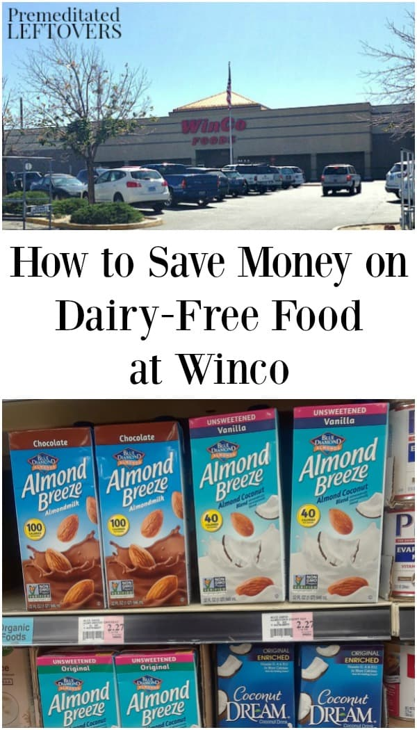 Winco has a lot of great, affordable dairy-free options. Here are some tips on how to save money on dairy-free food at Winco.