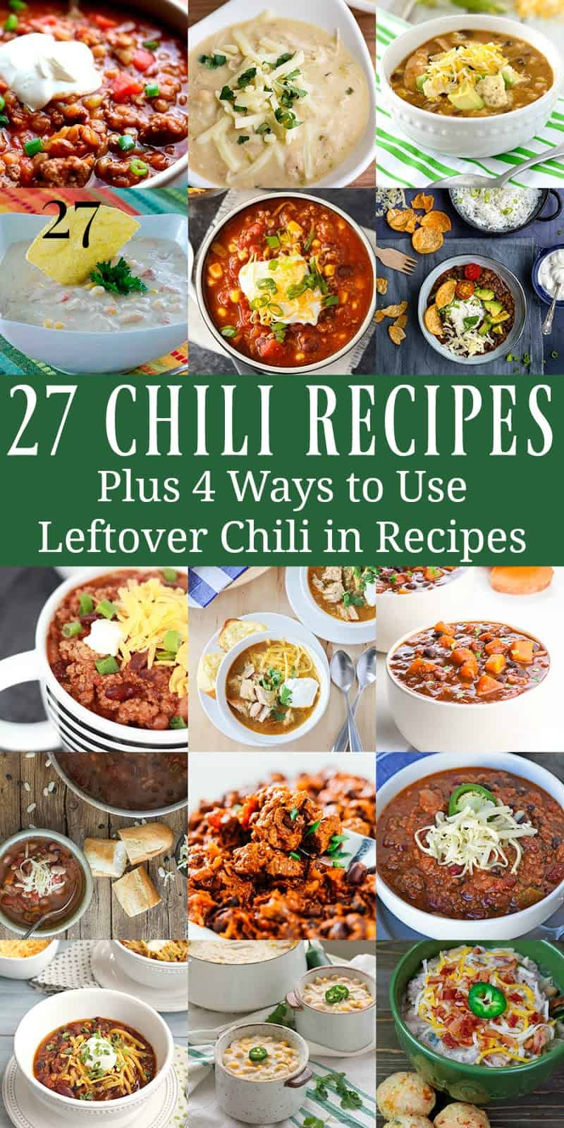 27 chili recipes - plus 4 ways to use leftover chili in recipes