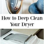 How to Deep Clean Your Dryer
