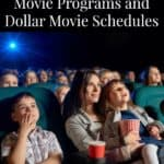 2018 Kids' Summer Movie Programs and Dollar Movie Schedules
