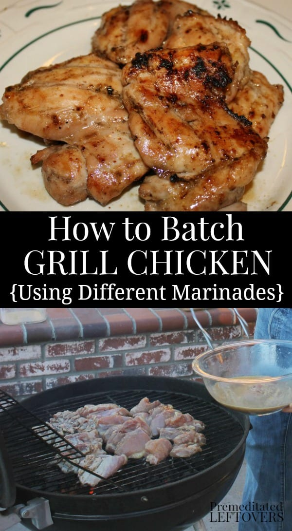 How to Batch Grill Chicken Using several different marinades