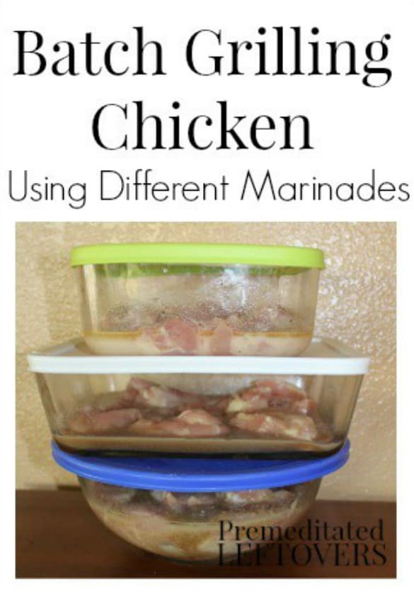 How to Batch Grill Chicken using Different Marinades