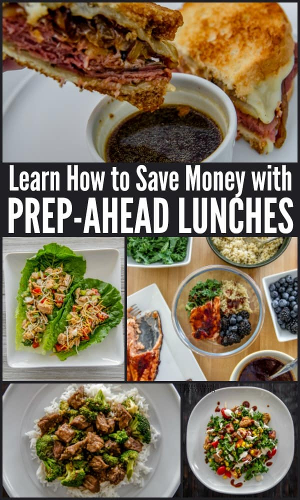 Learn how to save money with prep-ahead lunches