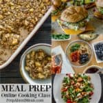 eal Prep Online Cooking Class by Alea Milham of Prep Ahead Meals