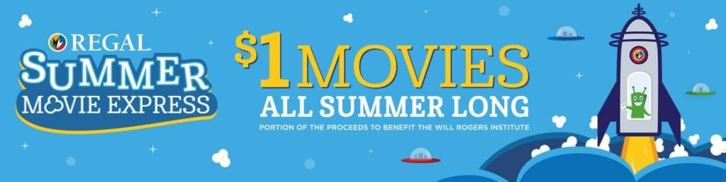 Regal Summer Movie Express - Regal Cinemas $1 Movies all summer long