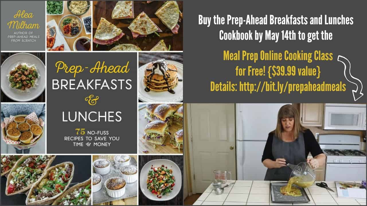 prep-ahead breakfasts and lunches cookbook and meal prep cooking class