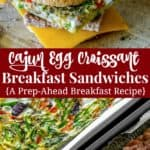 Cajun Egg Croissant Sandwiches - A prep-ahead breakfast recipe from the cookbook Prep-Ahead Breakfasts and Lunches