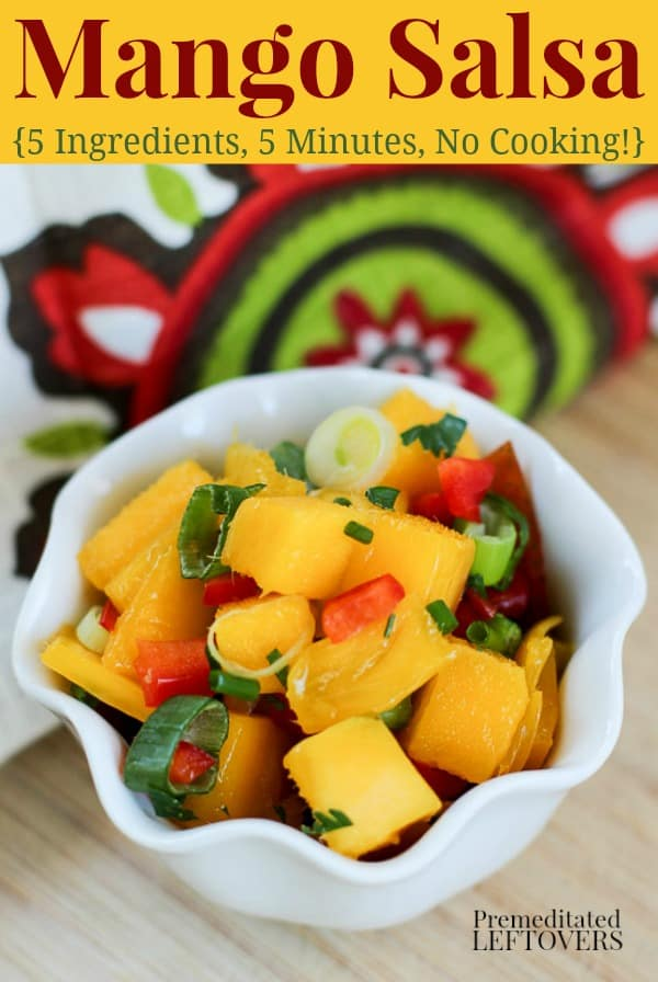 Mango Salsa Recipe in a bowl and ready to top your favorite chips or southwest dish.