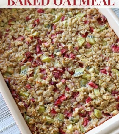 Strawberry-Kiwi Baked Oatmeal in 13 x 9 pan