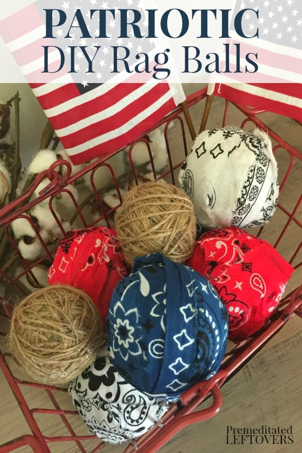 DIY Americana rag balls using red, white, and blue bandanas in a wire basket