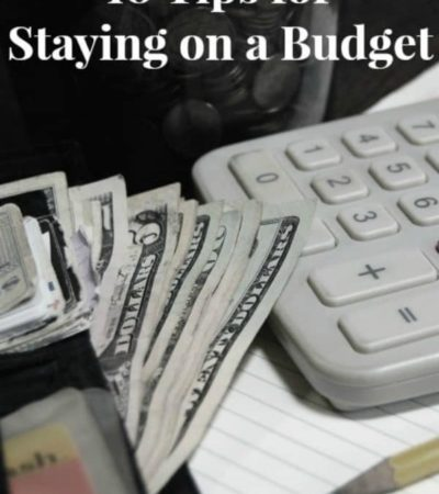 10 tips for staying on a budget and saving money