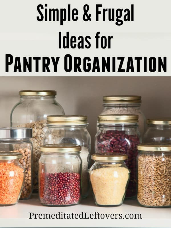 easy and frugal pantry organization ideas