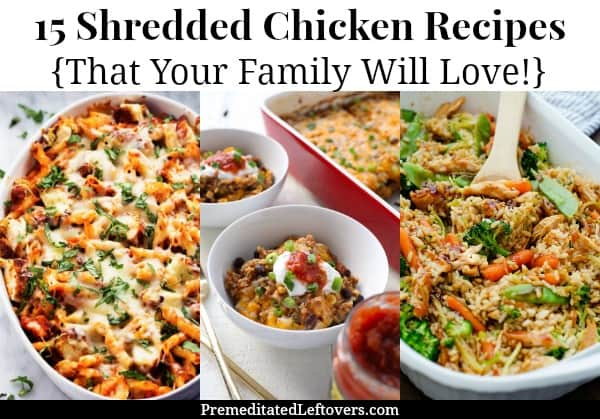 15 shredded chicken recipes that your family will love