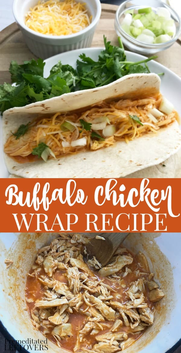 Buffalo Chicken Wrap Recipe Using Shredded Chicken