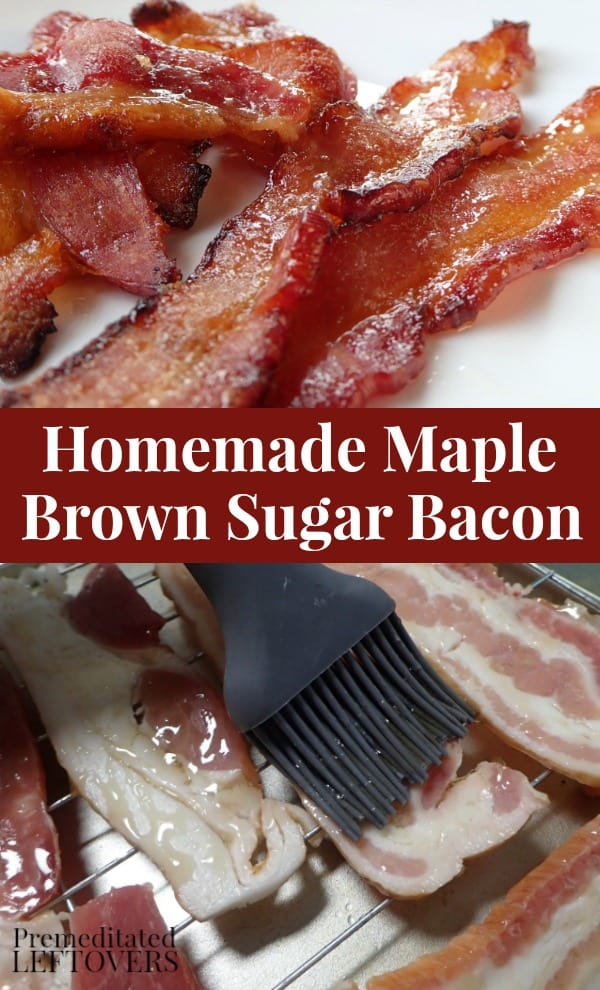 Homemade Maple Brown Sugar Bacon Recipe