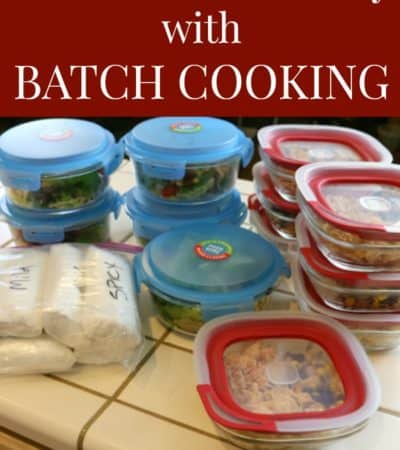 Ways to save money with batch cooking and meal prep.
