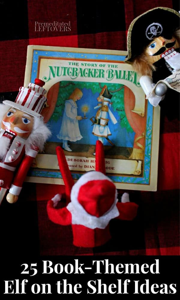25 Book Themed Elf on the Shelf Ideas for Kids