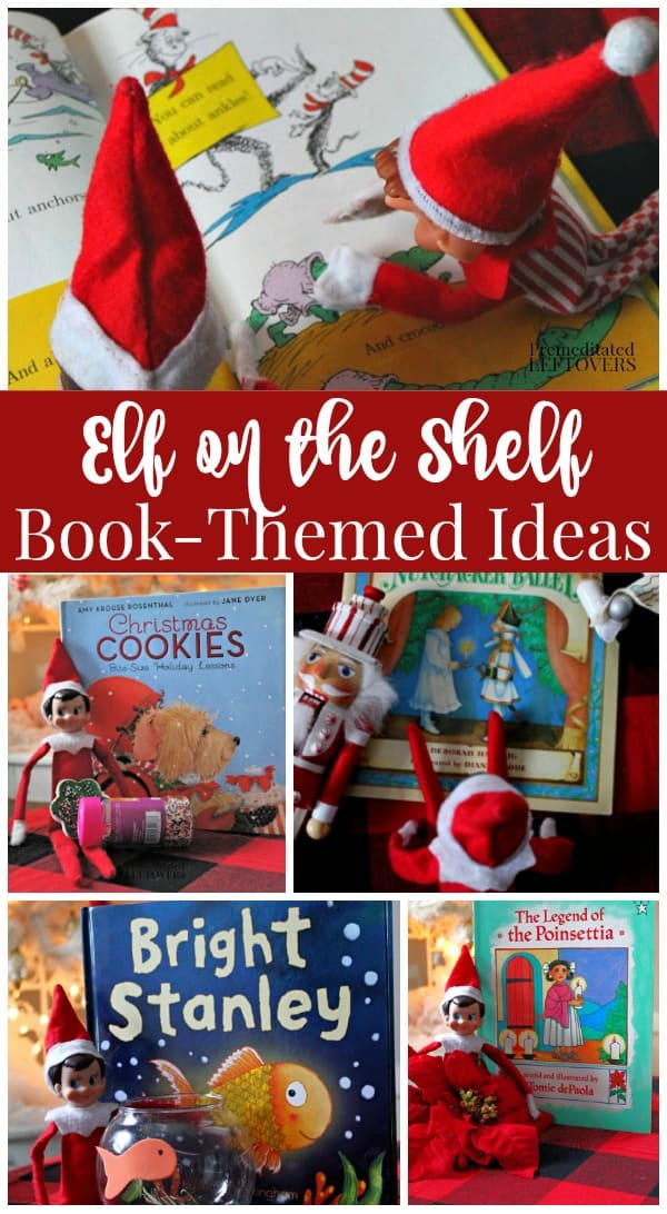 Choose from these 25 Book Themed Elf on the Shelf Ideas to get your kids reading. Easy ideas for your child's favorite books. Free Elf on the Shelf Printables