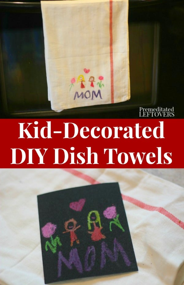 Kid-Decorated Dish Towels using crayons sandpaper and an iron.