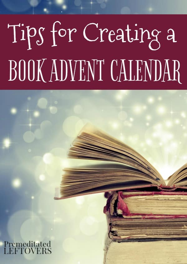 Tips for creating a book advent calendar this Christmas for your kids.