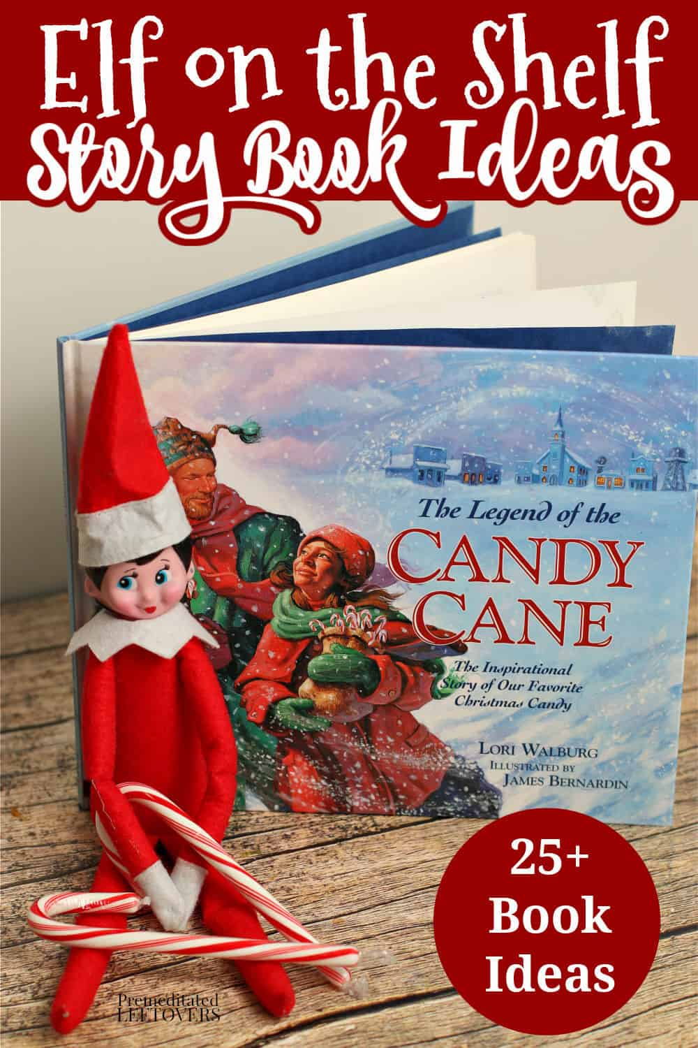 Elf on the Shelf idea using candy canes and The Legend of the Candy Cane book